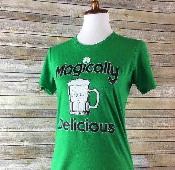 fa2c84e587535c Magically Delicious. St. Patrick s Day Shirt. Drinking
