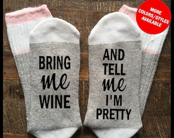 Wine Socks - Bring Me WINE And Tell Me I'm Pretty - If You Can Read This Socks, Wine Socks For Women, Funny Socks, Stocking Stuffer, Socks