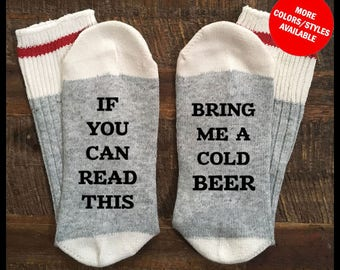 Beer Socks, If You Can Read This Socks, Bring Me BEER Socks - Bring Me COLD BEER Socks -Socks, Beer Me Socks, Funny Socks, Stocking Stuffer
