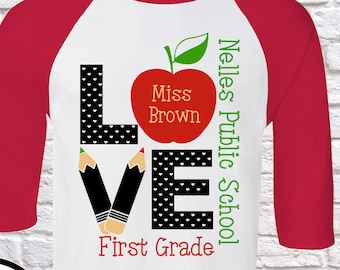 Love teacher ( Custom SCHOOL – GRADE- teacher name  ) teacher shirt, back to school , First , second Grade, teacher shirts ,Teacher shirt