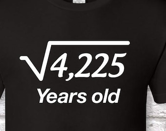 65 Years Old Square Root 65th Birthday Gifts For Men Gift Tshirt Father Day
