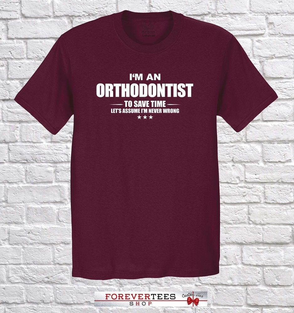Orthodontist, I am Orthodontist, Orthodontist Occupation Profession Shirt, Orthodontist Christmas Christmas Orthodontist gift, birthday abe105