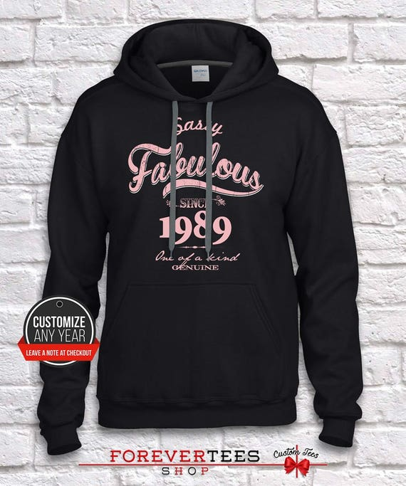 1989, 30th birthday, 30th birthday gifts for women, 30th 30th 30th birthday gift, 30th birthday hoodie, gift for 30th BirthdaySassy fabulous since adf31c