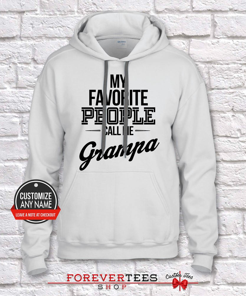 My My My Favorite People Call Me Grampa, Grandpa Gift, Grampa Birthday, Father's Day, Grampa Hoodie, Grampa Gift Idea, Grampa Gift, Baby Shower 102983