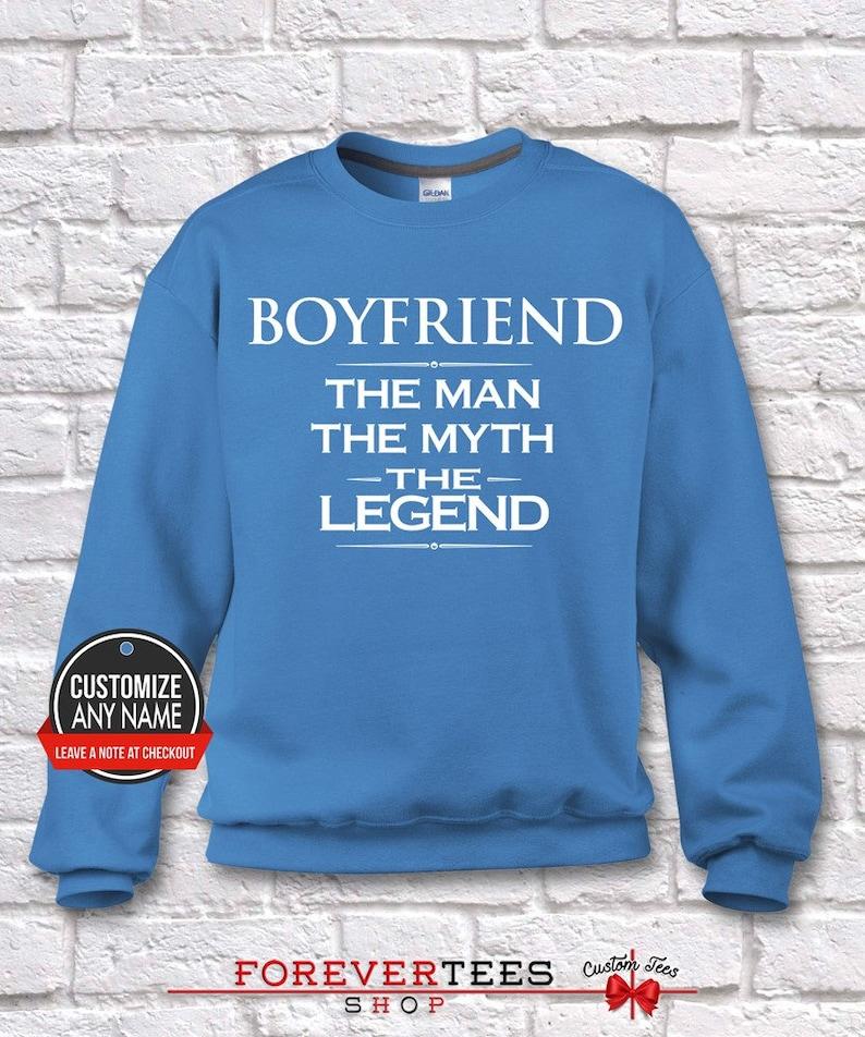 Father/'s Day Boyfriend Gift Boyfriend Gift Idea Boyfriend Hoodie Grandpa Gift Boyfriend Birthday Boyfriend The Man The Myth The Legend
