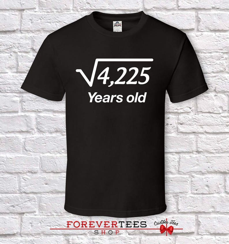 65 Years Old Square Root 65th Birthday Gifts For Men