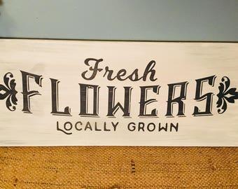 FRESH CUT FLOWERS/Flowers Wood Sign/Hand Painted Flower Art/Spring Home Decor/Farmhouse Decor/Junker/Farmhouse Style/Antique Home Decor