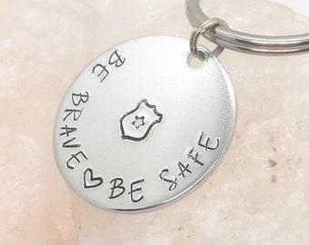 Police Officer Gift, Be Safe Police Keychain, Officer Keychain, Police Graduation Gift, Gift for Police Officer, Police Gift