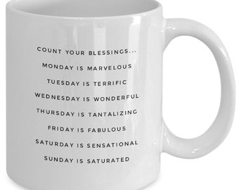 Count Your Blessings Every Day Coffee Mug