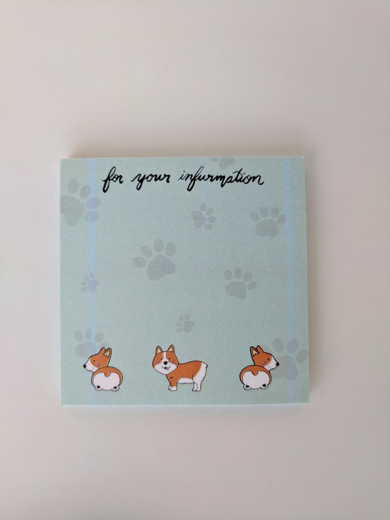 Misprinted Corgi Sticky Notes Corgi Butt Sticky Notes For your infurmation Corgi gifts Dog lovers Corgi Gifts