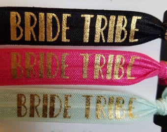 Bride Tribe Hair Ties - Bachellorette/Hen Party - To have and to hold your hair back - Bride's Drinking Team - Team Bride