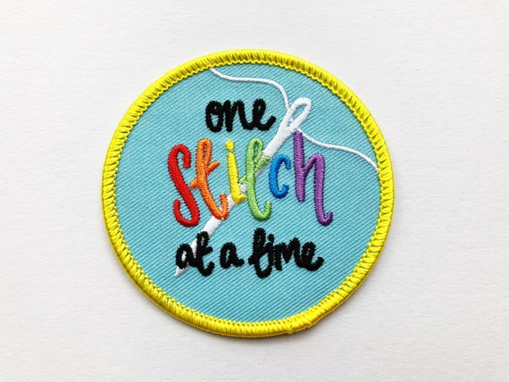 One Stitch at a Time! Iron-on Embroidered Patch