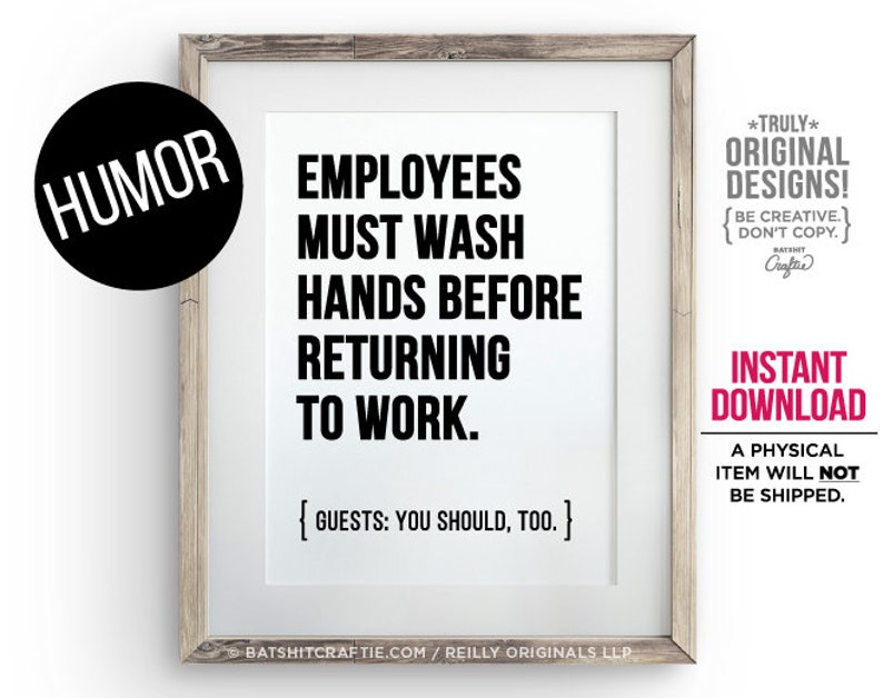 graphic relating to Employees Must Wash Hands Sign Printable titled PRINTABLE Workers Need to Clean Fingers Website visitors By yourself Really should Also Rest room Indication Dont Gross Humorous Quick Obtain Cafe Bakery Bar Compliance