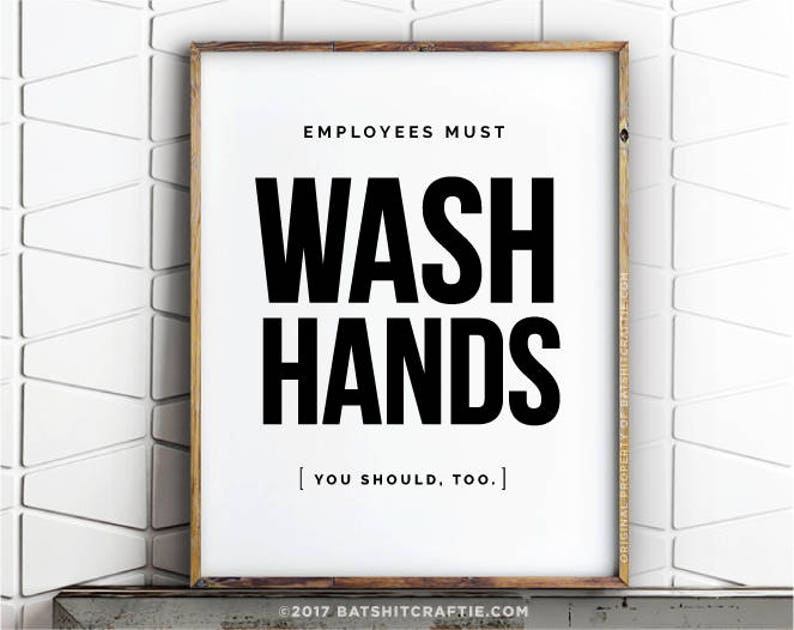 photo about Employees Must Wash Hands Sign Printable identify Workforce Ought to Clean Palms Printable Toilet Dont be Gross Signal Clean Your Arms Humorous Septic Process Plumbing Lavatory Prompt Down load Quotation