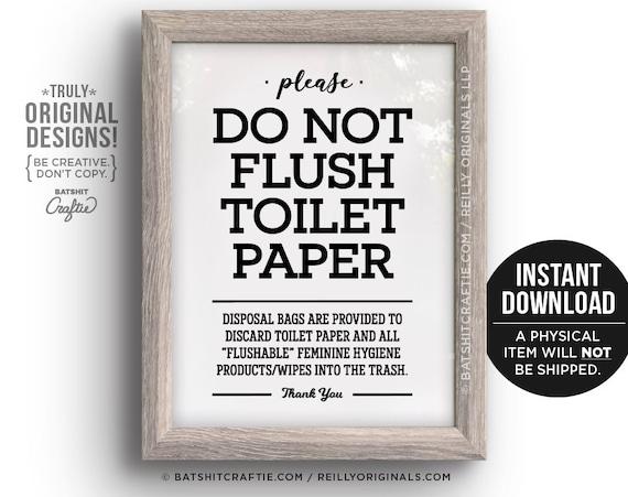 Printable Do Not Flush Toilet Paper Or Flushable Items Sign Etsy