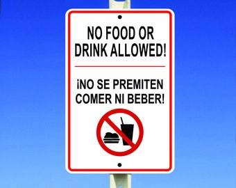 No Food or Drink Aluminum Sign