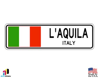 L'Aquila, Italy Street Sign Italian Flag City Country Road Wall Gift