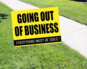 Going Out of Business Yard Sign