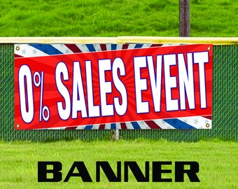 O% Sales Event Promotion Discount Offer Vinyl Banner Sign