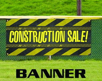 Construction Sale Promotion Discount Offer Vinyl Banner Sign