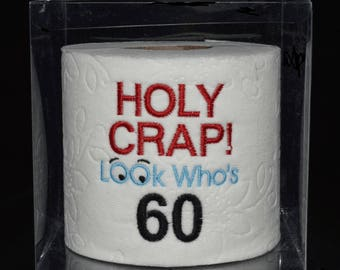 60th Birthday Gag Gift Embroidered Table Decoration Centerpiece Holy Crap Toilet Paper In Clear Display Box