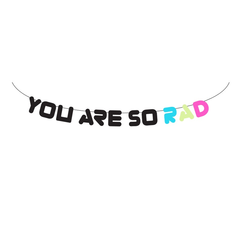 Neon Banner 80/'s Banner You Are So Rad Banner