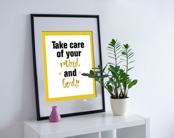 Self care | Take care of your mind and body | Printable home decor | Multiple size Digital download | Office Decor | Inspirational messages