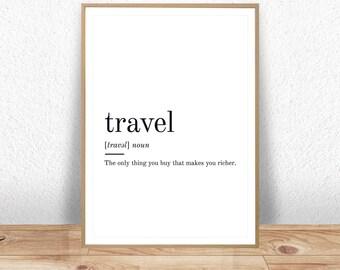 Travel Definition, Printable Wall Art, Travel Print, Travel Poster, Travel Quote, Travel Printable, Travel Lover Gift, Travel Wall Art