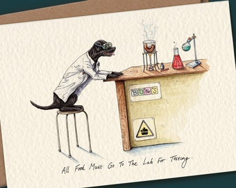 All Food Must Go To The Lab For Testing Card - Black Lab Card - Black Labrador Card - Labrador Card - Funny Labrador Card