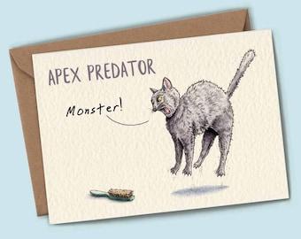 Apex Predator: Monster - Funny Cat Card - Crazy Cat Lady - Cat Lady Card - Funny Cat Card