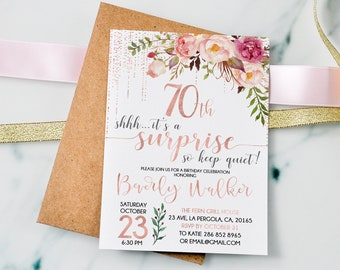 70th Surprise Birthday Invitation Floral Women InviteRose GoldAge InvitationPersonalized 18