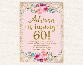 Floral 60th Birthday Invitation Pink And Gold Glitter Womens Party Invite Printable Digital File Jpg 5x7 Size 11a