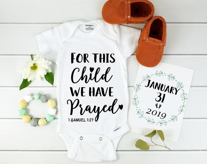 Bible Verse Onesie / 1 samuel 1 27 / religious / baby announcement / bodysuit