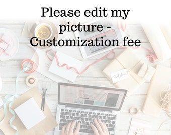 Custom Fee Order -Additional payment for customization