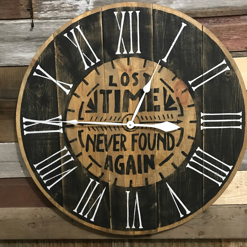 5259f3de9af0 Lost Time is Never Found Again Farmhouse Wall Clock Rustic | Etsy