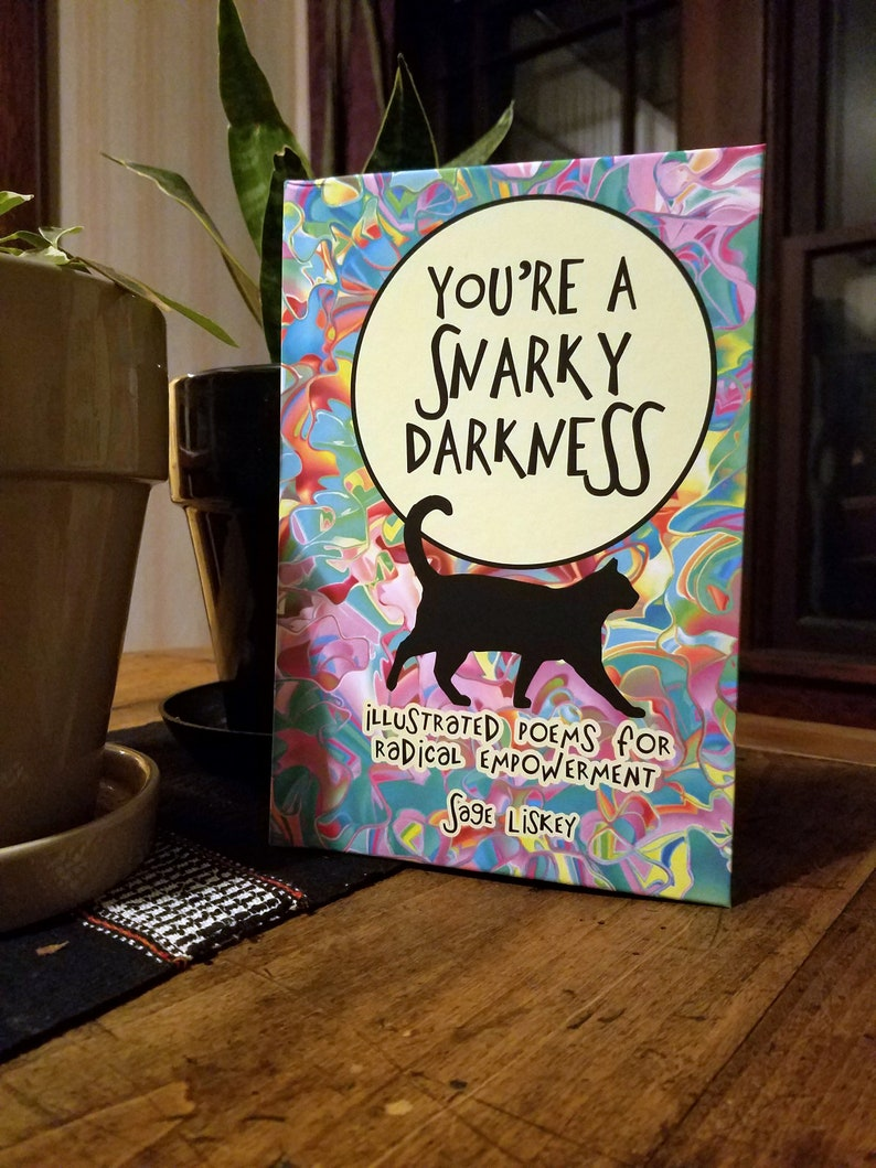 You're A Snarky Darkness Hardcover  Illustrated Poems image 0