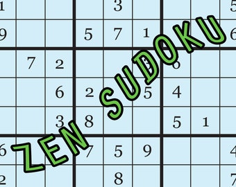 Zen Sudoku Puzzles Zine - a good time, number game, Zen quote zine, Japanese quote, Buddha quote, anti-anxiety, stress relief anxiety relief