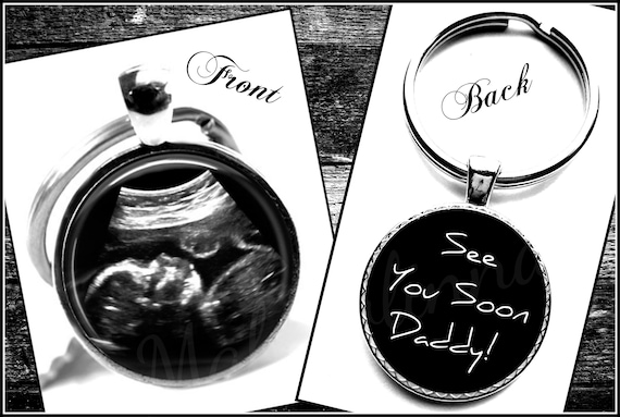 Daddy To Be  Baby Ultrasound Sonogram Gift See You Soon Daddy Quote Keychain Double Sided