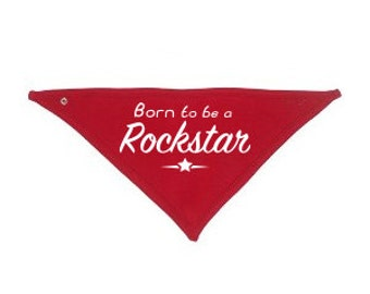Born to be a Rockstar - Bandana bib