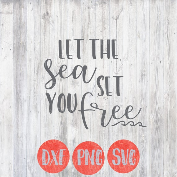 Let the Sea Set you Free, Svg, Coastal, Peace Svg, Nautical Svg Designs,  Beach Svg, Cutting Files, Cricut and Silhouette Vector Files,