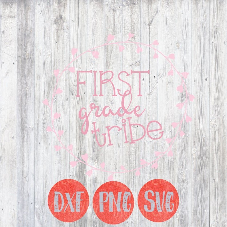 First Grade Tribe Svg Kids School Quotes First Day Photos Etsy
