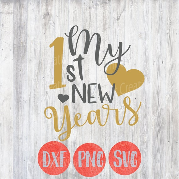New Year Svg My First New Years Kids Svg Funny Quotes 40st Etsy Inspiration New Years Funny Quotes