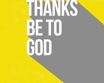 Scripture Print - Thanks Be To God Print