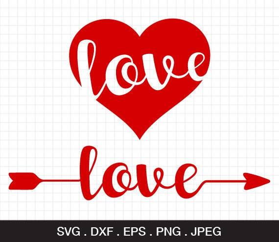 Valentine Svg Love Svg Love Heart Svg Arrow Svg Love Arrow Etsy