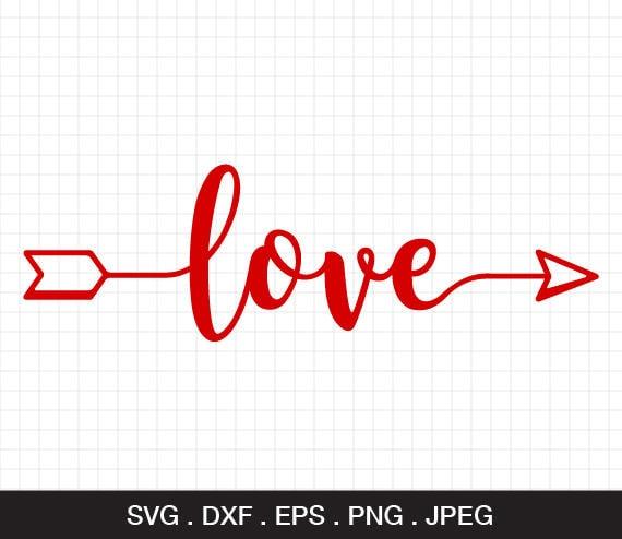 Love Arrow Svg Love Valentine Svg Valentines Day Svg Svg Etsy