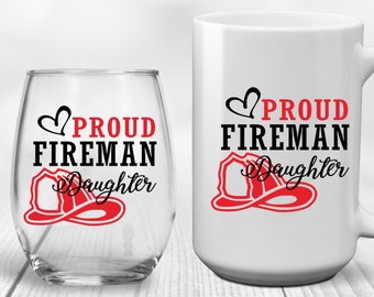 Fireman Daughter | Fireman Mom | Fireman Wife | Fireman Aunt | Fireman Sister | Firefighter Daughter | Firefighter Mom | Firefighter Wife |
