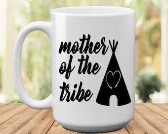 Mother of the Tribe   Gift for Mom   Mom Gift   Mothers Day Gift   Birthday Gift   Birthday for Mom   Mom Birthday   Gift for Her   Mug Gift