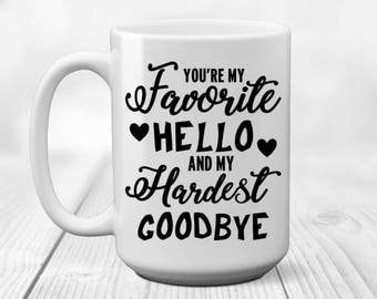 Army Wife Gift | You're My Favorite Hello | Hardest Goodbye | Army | Military | Navy | Air Force | Marine | Deployment Gift |Army Girlfriend