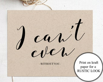 Will you be my Maid of Honor Card Rustic Maid of Honor Proposal Card Kraft Wedding Cards I Cant Even Without You Maid of Honour Invitation