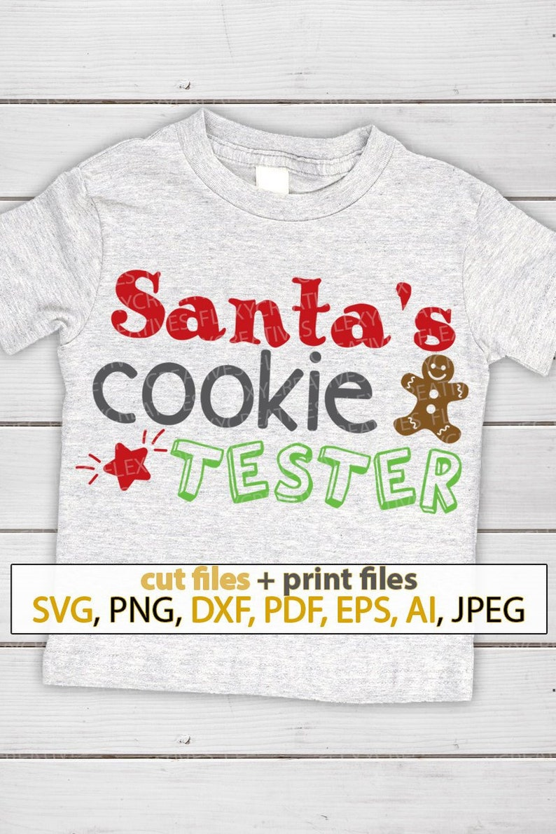 Santas cookie tester SVG funny shirts with sayings svg image 0
